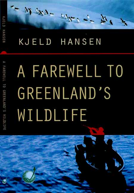 Frontpage of the book A Farewell to Greenland Wildlife